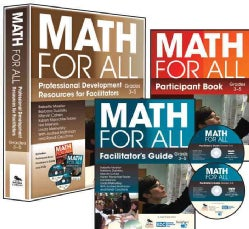 Math for All: Professional Development Resources for Facilitators: Grades 3-5