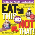 Eat This, Not That! 2013: The No-Diet Weight Loss Solution (Paperback)