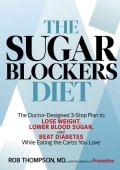 The Sugar Blockers Diet: The Doctor-Designed 3-Step Plan to Lose Weight, Lower Blood Sugar, and Beat Diabetes--Wh... (Hardcover)