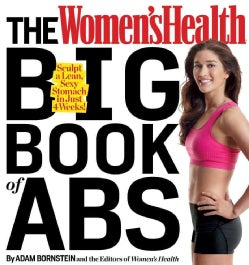 The Women's Health Big Book of ABS: Sculpt a Lean, Sexy Stomach in Just 4 Weeks! (Paperback)