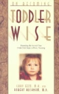 On Becoming Toddlerwise (Paperback)