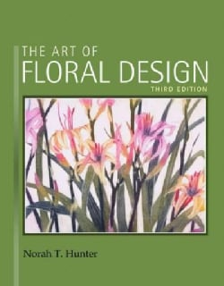 The Art of Floral Design (Hardcover)