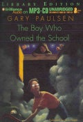 The Boy Who Owned the School: Library Edition (CD-Audio)