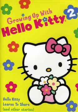 Growing Up With Hello Kitty: Hello Kitty Learns To Share (DVD)