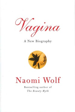 Vagina: A New Biography (Hardcover)