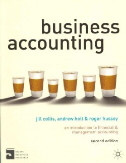 Business Accounting: An Introduction to Financial and Management Accounting (Paperback)