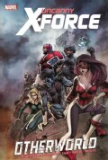 Uncanny X-force: Otherworld (Hardcover)