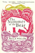 The Summer of the Bear (Paperback)