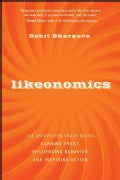 Likeonomics: The Unexpected Truth Behind Earning Trust, Influencing Behavior, and Inspiring Action (Hardcover)