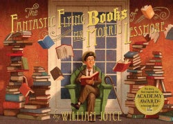 The Fantastic Flying Books of Mr. Morris Lessmore (Hardcover)