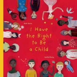 I Have the Right to Be a Child (Hardcover)