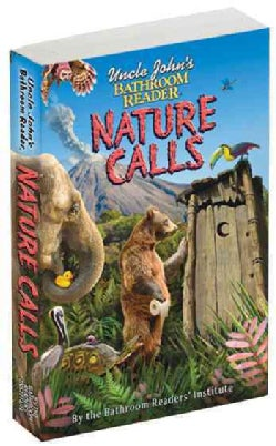 Uncle John's Bathroom Reader Nature Calls (Paperback)