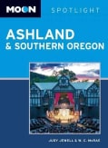 Moon Spotlight Ashland & Southern Oregon (Paperback)