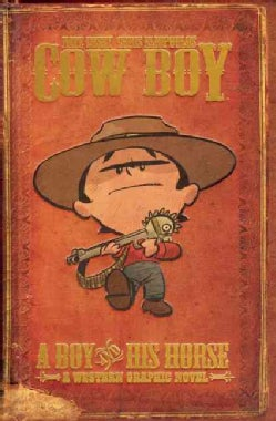 Cow Boy: A Boy and His Horse (Hardcover)
