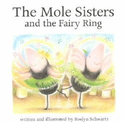 The Mole Sisters and the Fairy Ring (Paperback)