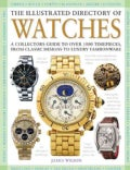 The Illustrated Directory of Watches (Hardcover)