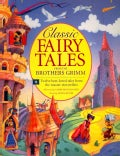 Classic Fairy Tales from the Brothers Grimm (Paperback)
