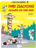 A Lucky Luke Adventure 34: The Daltons Always on the Run (Paperback)