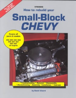 How to Rebuild Your Small-Block Chevy (Paperback)