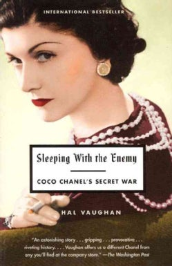 Sleeping With The Enemy: Coco Chanel's Secret War (Paperback)