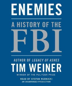 Enemies: A History of the FBI (CD-Audio)