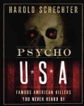Psycho USA: Famous American Killers You Never Heard of (Paperback)