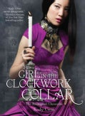 The Girl in the Clockwork Collar (Hardcover)
