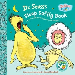 Dr. Seuss's Sleep Softly Book: With Soft Seussian Stuff to Snuggle With Fluff and Squish! (Board book)