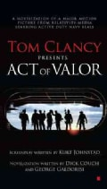 Tom Clancy Presents: Act of Valor (Paperback)