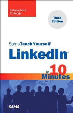 Sams Teach Yourself Linkedin in 10 Minutes (Paperback)