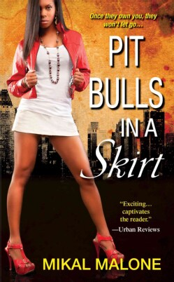 Pit Bulls in a Skirt (Paperback)