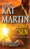 Against The Sun (Paperback)