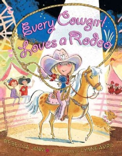 Every Cowgirl Loves a Rodeo (Hardcover)