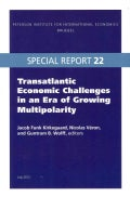 Transatlantic Economic Challenges in an Era of Growing Multipolarity (Paperback)