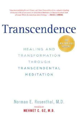 Transcendence: Healing and Transformation Through Transcendental Meditation (Paperback)