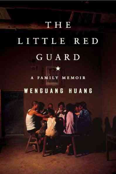 The Little Red Guard: A Family Memoir (Hardcover)