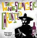The Wineslinger Chronicles: Texas on the Vine (Hardcover)