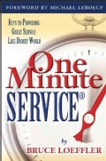 One Minute Service: Keys to Providing Great Service Like Disney World (Paperback)