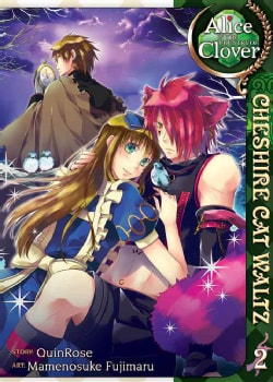 Alice in the Country of Clover 2: Cheshire Cat Waltz (Paperback)
