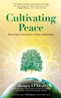 Cultivating Peace: Becoming a 21st-Century Peace Ambassador (Paperback)