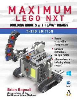 Maximum Lego Nxt: Building Robots With Java Brains (Paperback)