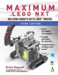 Maximum Lego Nxt: Building Robots With Java Brains (Paperback)