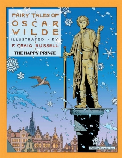Fairy Tales of Oscar Wilde 5: The Happy Prince (Hardcover)