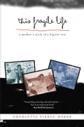 This Fragile Life: A Mother's Story of a Bipolar Son (Hardcover)