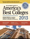 The Ultimate Guide to America's Best Colleges 2013 (Paperback)