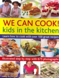 We Can Cook!: Kids in the Kitchen (Paperback)