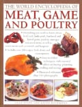 The World Encyclopedia of Meat, Game and Poultry (Paperback)
