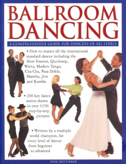 Ballroom Dancing: A Comprehensive Guide for Dancers of All Levels (Paperback)