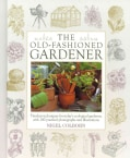 The Old-Fashioned Gardener (Hardcover)