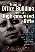 From an Office Building With a High-Powered Rifle: A Report to the Public From an FBI Agent Involved in the Offic... (Paperback)
